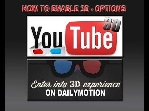 How to enable 3D videos in Youtube and Dailymotion to 3DStreaming