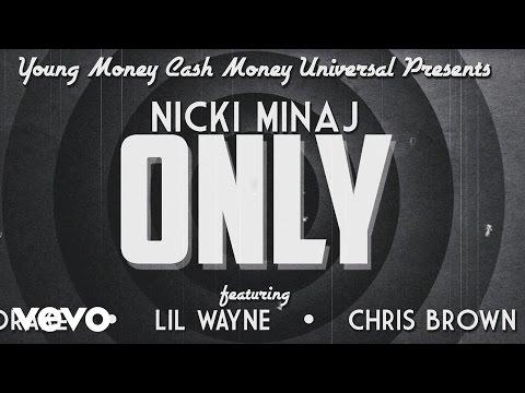 Baixar Nicki Minaj - Only (Lyric) ft. Drake, Lil Wayne, Chris Brown
