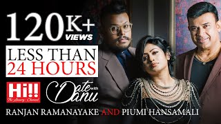 Date with Danu | Ranjan Ramanayake and Piumi Hansamali