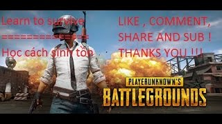 [ Full Battlegrounds ] -Full 2 video- Learn to survive | Học cách sinh tồn