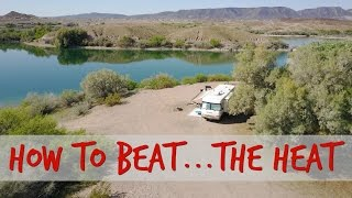 Stay Cool in the SUMMER HEAT! ~ RVing Tips & Tricks