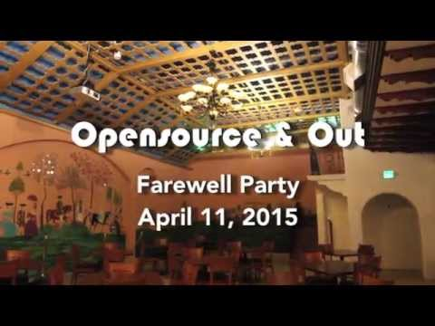 Maker House Presents: Opensource & Out - A Farewell Party