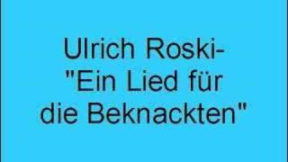 Ulrich Roski – Ein Lied für die Beknackten