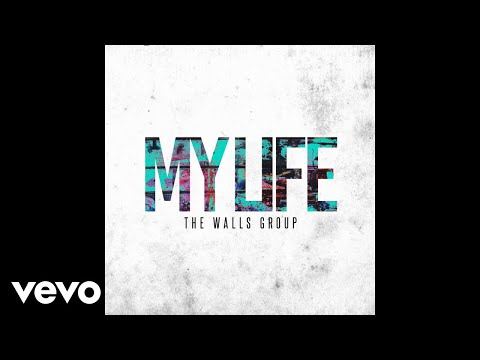 The Walls Group - My Life (Audio)