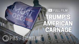 Trump's American Carnage (full documentary) | FRONTLINE