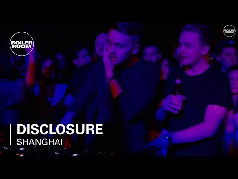 Disclosure Boiler Room Shanghai Dj Set
