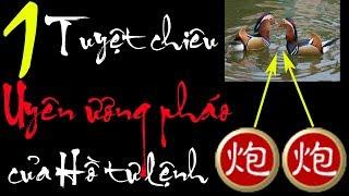 Hồ Vinh Hoa và uyên ương pháo - Phần 1 - Bình luận cờ tướng hay