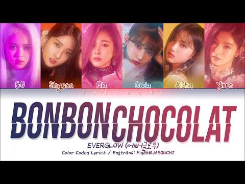EVERGLOW (에버글로우) - Bon Bon Chocolat (봉봉쇼콜라) (Color Coded Lyrics Eng/Rom/Han/가사)