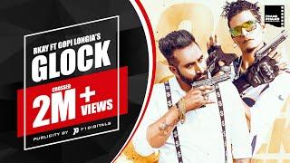 Video Glock - R Kay - Gopi Longia