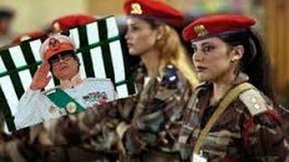 Biệt đội mỹ nhân sát thủ đằng sau nhà độc tài Gaddafi