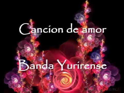 Banda Yurirense Cancion de Amor