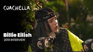 Coachella 2019 Week 1 Billie Eilish Interview