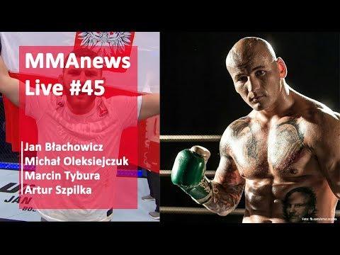 MMAnews Live #45: Błachowicz, Oleksiejczuk, Tybura, Szpilka w czwartek od 19:15