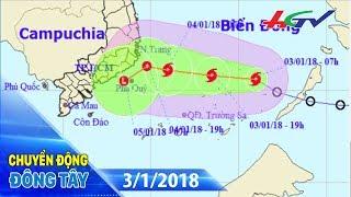 Áp thấp nhiệt đới đã mạnh lên thành cơn bão số 1   CHUYỂN ĐỘNG ĐÔNG TÂY - 3/01/2018