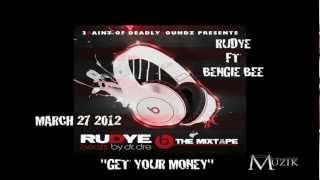 rudye-feat-bengie-bee-get-your-money.jpg