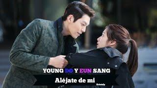 Aléjate de mi (Camila) - Young Do y Eun Sang