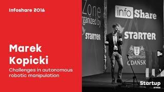 Marek Kopicki (Intelligent Robotics) - Challenges in autonomous robotic manipulation