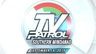 TV Patrol Southern Mindanao - September 16, 2019