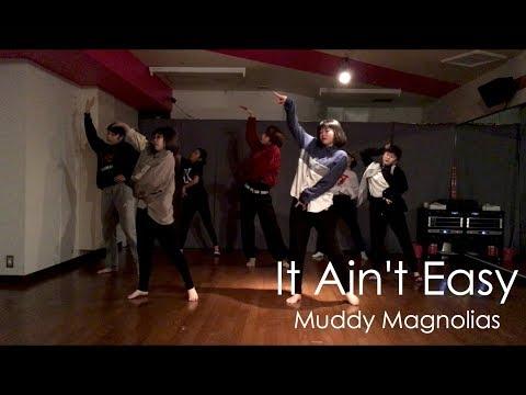It Ain't Easy -Muddy Magnolias- | REO @DANCESTUDIOJUICY