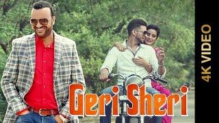 Geri Sheri – Surjit Bhullar Punjabi Video Download New Video HD