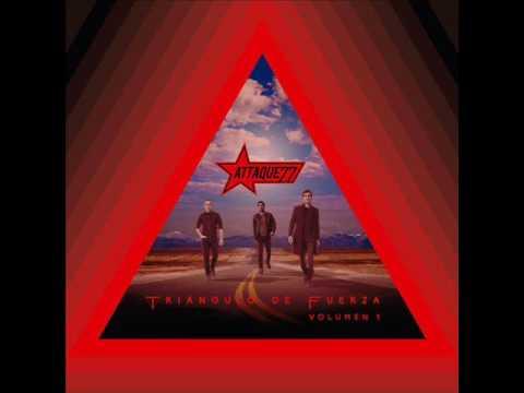 Attaque 77 - Triángulo De Fuerza - Vol. 1 (2016) (Full EP)