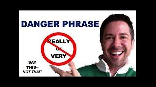 Effective Communication Skills Training: Danger Phrases: Really + Power Phrases for Work