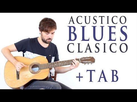 Como Tocar Blues Clasico Con Guitarra Acustica Estilo Eric Clapton Big Bill Broonzy + TAB