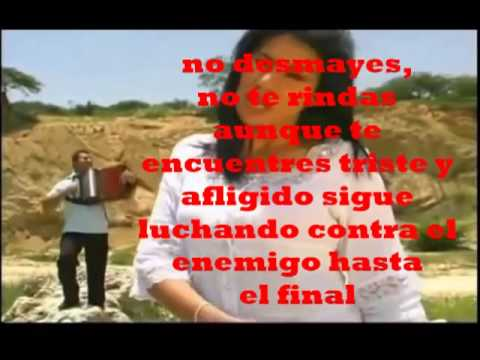 No Te Rindas - Letra - Nancy Ramirez