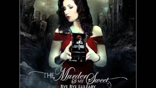 The Murder Of My Sweet-Bye Bye Lullaby(Full Album)