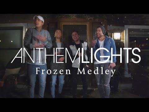 Frozen Medley | Anthem Lights Mashup
