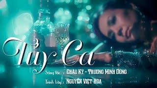 TÚY CA - VIỆT HÒA Official