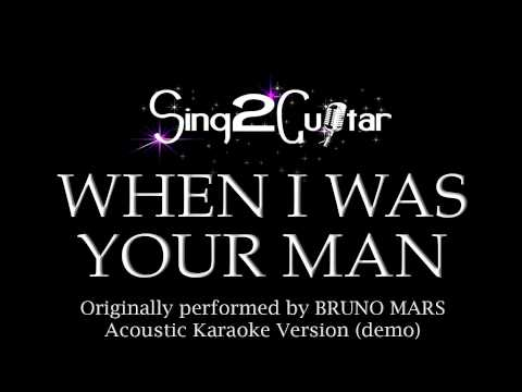 Baixar When I Was Your Man (Acoustic Karaoke Backing Track) Bruno Mars