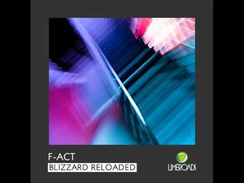 F-Act - Blizzard (Loco-Volver Remix) - Limeroads