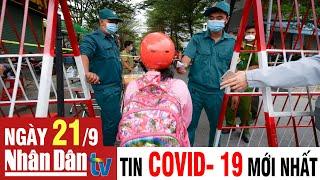 Cập nhật tin Covid-19 sáng ngày 21-9-2021