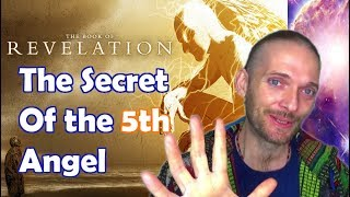The MYSTERY of The 5th Angel Of REVELATION (Enlightenment Decoded)