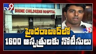 GHMC issues notice to 1600 hospitals in Telangana..
