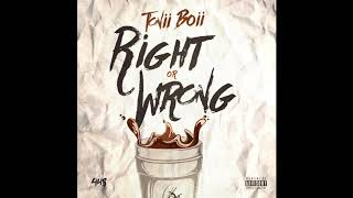 Tonii Boii - Right or Wrong