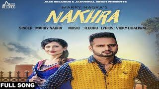 Nakhra – Marry Nagra