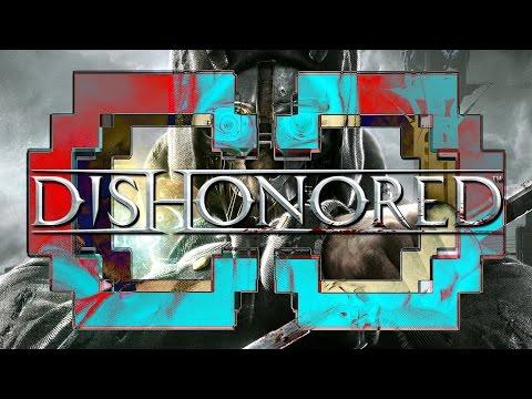 Dishonored   Critique_Cruelle - YouTube