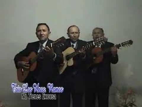 TRIO LOS HNOS RAMOS- NO TIEENS EXCUSA-LOS HNOS ALVARADO