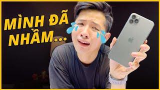 MÌNH ĐÃ NHẦM VỀ iPHONE 11 PRO MAX...
