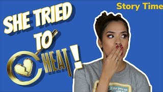 STORYTIME: SHE TRIED TO CHEAT | NIKKI GLAMOUR