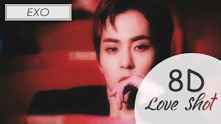 EXO - LOVE SHOT (8D AUDIO USE HEADPHONE) 🎧