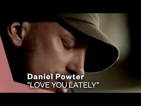 Daniel Powter - Love You Lately (Video)