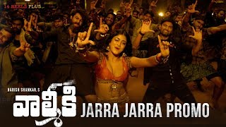 Valmiki - Jarra Jarra Video Promo