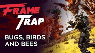 "Frame Trap - Episode 79 ""Bugs, Birds, and Bees"""