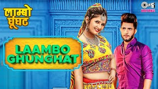 Laambo Ghunghat – Farista – AK Jatti Ft Anjali Raghav