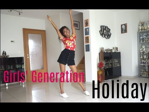 Girls' Generation (SNSD) Holiday - dance cover