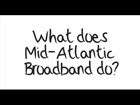 What Does Mid Atlantic Broadband Do