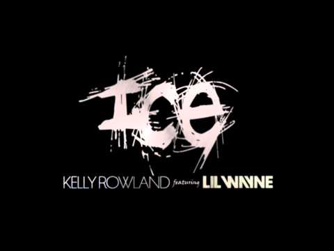 Baixar Kelly Rowland Feat Lil Wayne- ICE (Snippet)